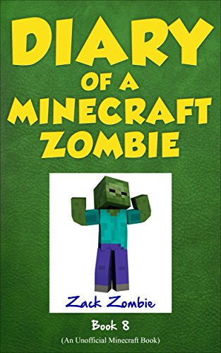 Diary of a Minecraft Zombie Book 8: Back to Scare School (An Unofficial Minecraft Book) por Zack Zombie