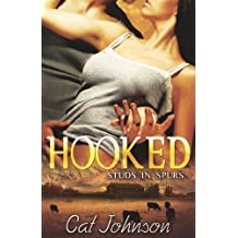 Hooked (Studs in Spurs) by Johnson, Cat (2012) Paperback