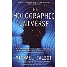 The Holographic Universe: The Revolutionary Theory of Reality [ THE HOLOGRAPHIC UNIVERSE: THE REVOLUTIONARY THEORY OF REALITY ] by Talbot, Michael (Author) Sep-06-2011 [ Paperback ]