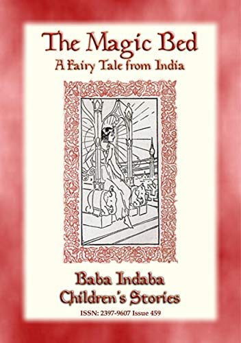 THE MAGIC BED - A Fairy Tale from India: Baba Indaba Children's Stories - Issue 459 (English Edition)