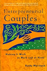Entrepreneurial Couples Making it Work at Work and at Home