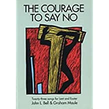 Courage to Say No