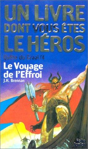 Quête du Graal, tome 4 : Le Voyage de l'effroi par James Herbert Brennan