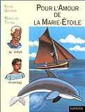 Image de Pour l'amour de la Marie-Etoile