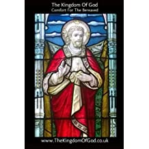 The Kingdom of God: Comfort For The Bereaved