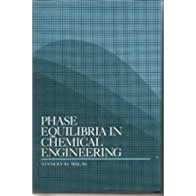 Amazon stanley m walas books phase equilibria in chemical engineering fandeluxe