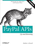 If your web application's success depends on how quickly and easily users can make transactions, PayPal APIs provide effective solutions you can't afford to overlook. This concise book takes you hands-on through several options to help you de...