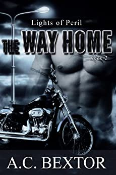 The Way Home (Lights of Peril Book 2) by [Bextor, A.C.]