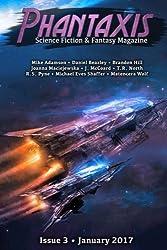 Phantaxis January 2017: Science Fiction & Fantasy Magazine: Volume 3