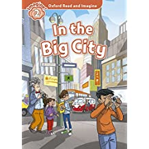 Oxford Read and Imagine: Oxford Read & Imagine 2 In The Big City Pack - 9780194722872