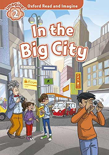 Oxford Read and Imagine: Oxford Read & Imagine 2 In The Big City Pack - 9780194722872 por Paul Shipton