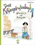 Das Notenpiratenbuch: Notenrätsel für junge Klavierspieler