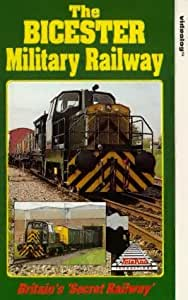 The Bicester Military Railway [VHS]