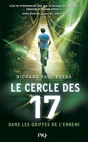 le cercle des 17 (2) : Dans les griffes de l'ennemi