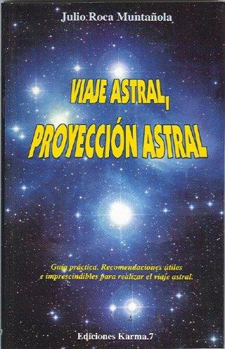 Viaje astral, proyección astral (Psiquismo)