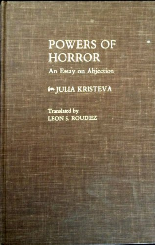 powers of horror an essay on abjection Powers of horror an essay on abjection european perspectives series powers of horror an essay on abjection clas users, powers of horror an essay on.