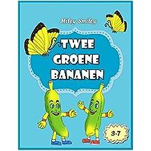 Children's Book Dutch: Twee Groene Bananen (Boeken voor kinderen bedtime stories in Dutch)