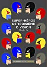 Super-héros de troisième division par Yu