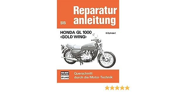 Honda Gl 1000 Gold Wing 4 Zylinder Reparaturanleitungen Bücher