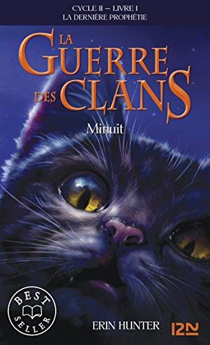 La guerre des clans II - La dernière prophétie tome 1: 01 (Pocket Jeunesse) par Erin HUNTER