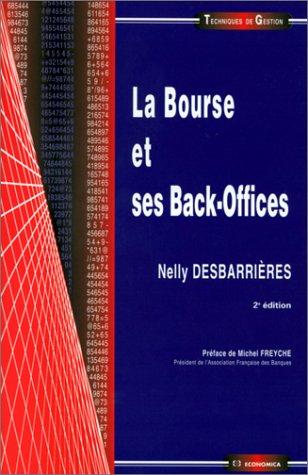 La bourse et ses back-offices