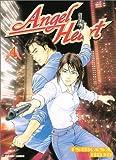 Angel Heart, Tome 4 : (Manga)
