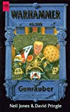 Warhammer 40,000 - Genräuber - Neil R. Jones, David Pringle