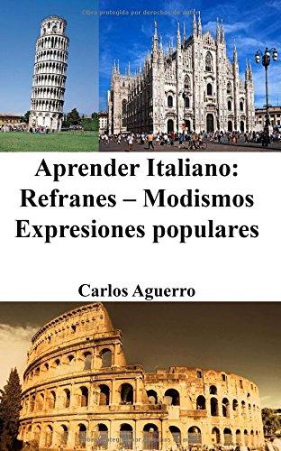 Aprender Italiano: Refranes - Modismos - Expresiones populares
