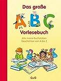 Das große ABC-Vorlesebuch: Alle meine Buchstaben. Geschichten von A bis Z