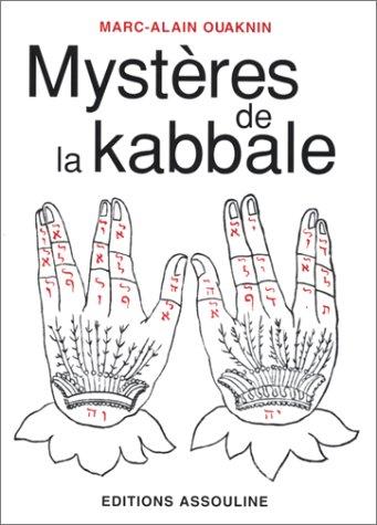 Mystères de la kabbale par Marc-Alain Ouaknin