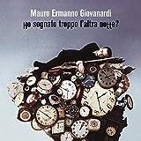Songtexte von Mauro Ermanno Giovanardi - Ho sognato troppo l'altra notte?
