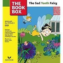 The Sad Tooth Fairy Anglais au Cycle 2 CE1