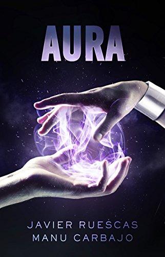 Saga Electro: ELECTRO II - AURA eBook: Bueno, Manuel Carbajo ...