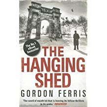 [{ The Hanging Shed (Douglas Brodie) By Ferris, Gordon ( Author ) Oct - 10- 2012 ( Paperback ) } ]