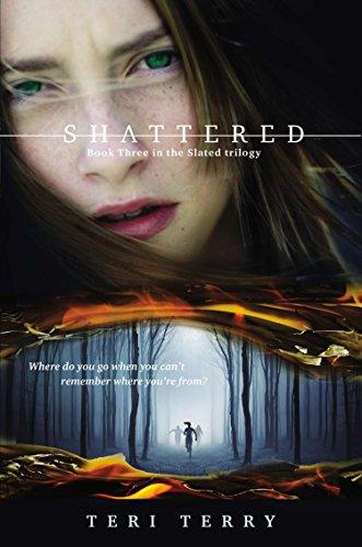 Shattered (Slated Trilogy) por Teri Terry
