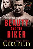 Beauty and the Biker by Alexa Riley front cover