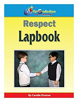 Respect Lapbook: Plus FREE Printable Ebook (English Edition) eBook ...