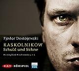 Raskolnikow. Schuld und Sühne: Hörspiel (4 CDs)