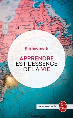 Apprendre Est L'Essence de La Vie (Litterature & Documents)
