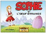 Sophie et l'Oeuf Étrange