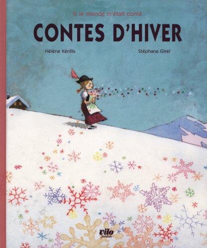Contes d'hiver par Hélène Kérillis, Stéphane Girel