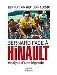 Bernard face � Hinault