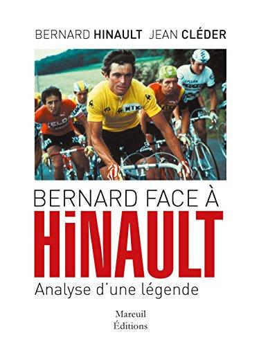 BERNARD FACE A HINAULT ANALYSE D UNE LEGENDE
