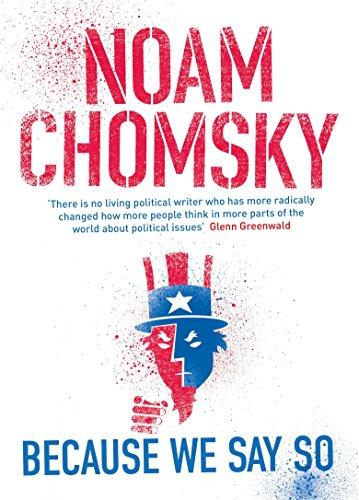 Because We Say So por Noam Chomsky