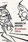 El profesor Unrat par Mann