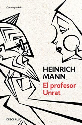 El profesor Unrat de Heinrich Mann