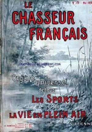 CHASSEUR FRANCAIS (LE) [No 470] du 01/05/1929 - LA CHASSE - LE CHIEN - LA PECHE - CYCLISME - AUTOMOBILISME - AERONAUTIQUE - SPORTS - HIPPISME - PHOTOGRAPHIE - VOYAGES - A LA CAMPAGNE - JARDINS - LA MAISON - LA MODE - MEDECINE.