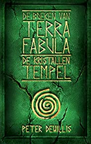 De kristallen tempel (Terra Fabula Book 4)