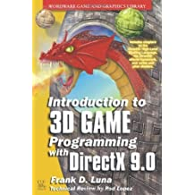 Introduction To 3D Game Programming With Directx 9.0 (Wordware Game and Graphics Library) by Frank Luna (2003-06-09)