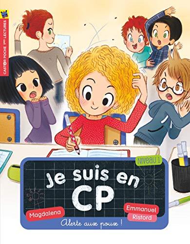 Je suis en CP, Tome 14 : Alerte aux poux !